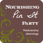 http://homespunoasis.com/category/nourishing-pin-it-party/