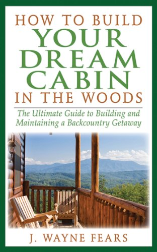 how-to-build-your-dream-cabin