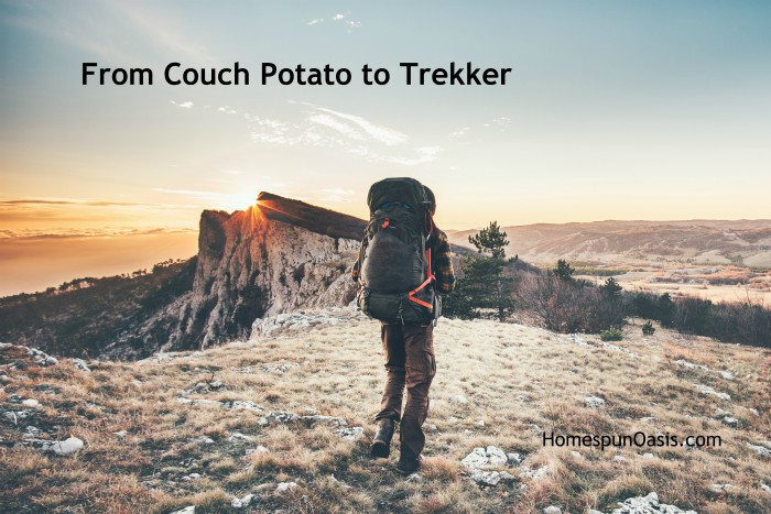 From Couch Potato to Trekker | HomespunOasis.com