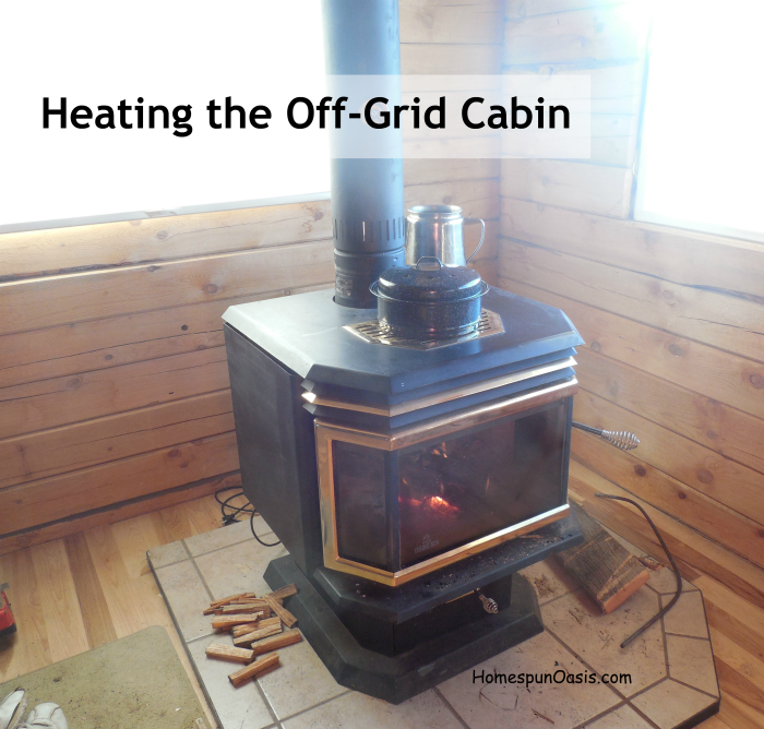 Heating the Off-Grid Cabin