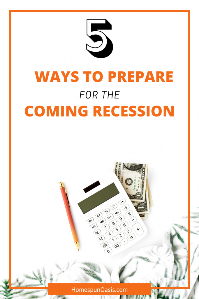 5 Ways to Prepare for the Coming Recession